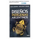 Libros Diseños Indígenas Argentinos