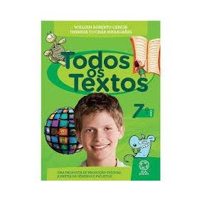Todos Os Textos 7 Ano - William Roberto Cereja E Thereza Coc