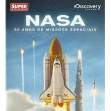 Nasa - 50 Anos De Missões Espaciais - Superinteressante