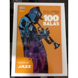 Gibi Hq Dc Vertigo 100 Balas Noites De Jazz Brian Azzarello