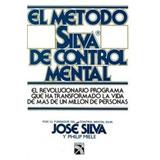 El Método Silva De Control Mental José Silva Pack Pdf 25+