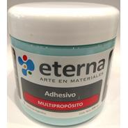 Adhesivo Multipropósito Eterna 200 Ml