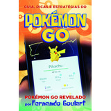 Livro - Guia, Dicas E Estratégias Do Pokémon Go