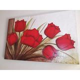 Promoção Lindo Quadro Pintura Em Relevo Tela Tulipas Vermelh