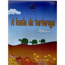 A Lenda Da Tartaruga - Antônio Alencar Sampaio