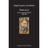 Poesía Soy Yo. Poetas En Español Del Siglo Xx. Envío Gratis