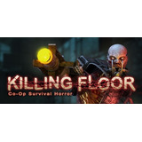 Killing Floor @ Pc Steam K