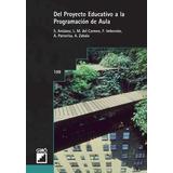 Libro : Del Proyecto Educativo A La Programacion De Aula ..