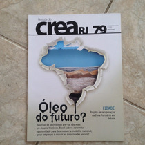 Revista Crea Rj 79 Out/nov2009 Óleo Do Futuro Zona Portuária
