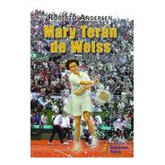 Mary Terán De Weiss. Ediciones Fabro