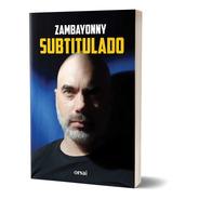 Subtitulado - Zambayonny