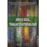 Serviço Social, Trabalho E Sustentabilidade