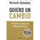 Quiero Un Cambio Stamateas Bernardo Nuevo Hay Stock