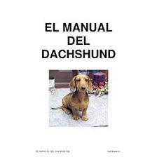 El Manual Del Salchicha Dachshund Y Adies En Pdf 10 Libros +
