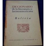 Diccionario De La Literatura Latinoamericana Bolivia
