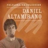 Cd Daniel Altamirano Folclore La Coleccion Open Music