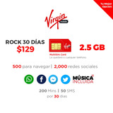 Plan Virgin Mobile129 2.5gb, 200 Min, 30 Días Chip Incluido