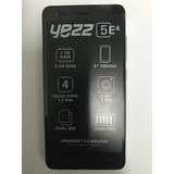 Teléfono Android Yezz 5e Dual Sim 1gb Ram 8gb Quad Core 5mp