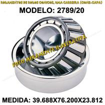 Rolamento Automotivo - 2789/20 Med: 39.688x76.200x23.812