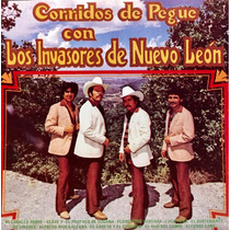 Cd Los Invasores De Nuevo Leon Corridos De Pegue Con