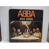 Lp Abba- Dez Anos- Som Livre- 1981 - By Trekus Vintage
