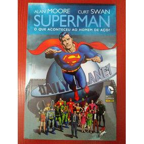 Superman O Que Aconteceu Ao Homem De Aço, De Alan Moore