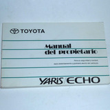 Manual Del Propiestario Toyota Yaris/echo Impecable 330 Pág.