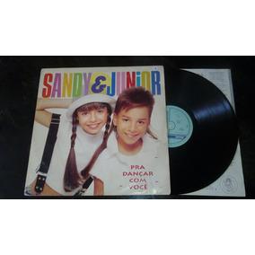 Lp Sandy & Júnior Pra Dançar Com Você ( Frete Grátis)