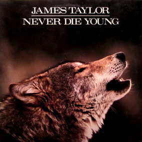 Vinilo James Taylor Never Die Young