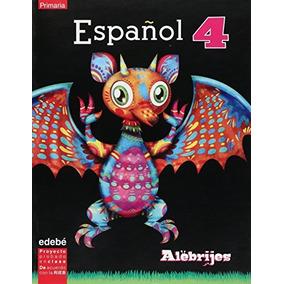 Libro Alebrijes. Espanol 4 - Nuevo