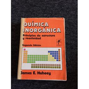 Química Inorgánica. 2 Edición. James E. Huheey