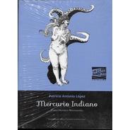 Mercurio Indiano Poema Historico Novohispano