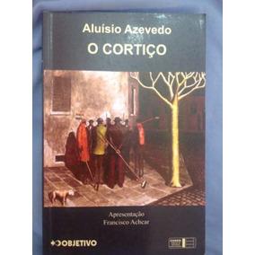 Livro O Cortiço - Aluísio De Azevedo (vestibular)