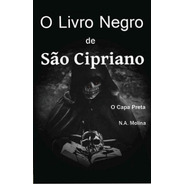 O Livro Negro De São Cipriano - O Capa Preta