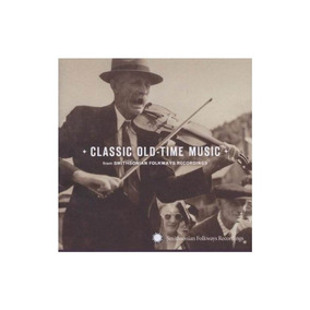 Classic Old-time Music/various Classic Old-time Music/variou