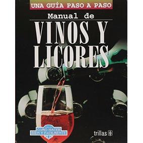 Libro D Vinos Y Licores Aguardientes Bebidas Olores Vintage