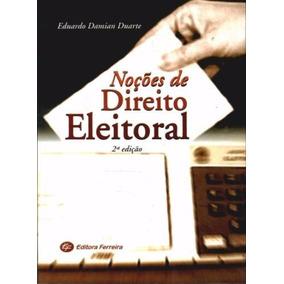 Noções De Direito Eleitoral - Eduardo Damian Duarte