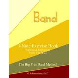 3-note Exercise Book: Baritone & Euphonium T.c. (the Big P