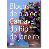 Blocos De Rua Do Carnaval Do Rio De Janeiro - Vol.2