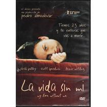 La Vida Sin Mí - Pedro Almodovar - Sara Polley - 1 Dvd