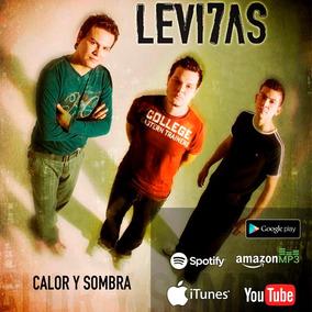 Cd Música Cristiana Rock Levi7as Calor Y Sombra (digital)