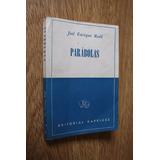 Parabolas - Jose Enrique Rodo - Kapelusz - 1959