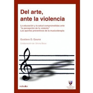 Del Arte Ante La Violencia