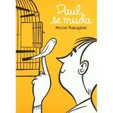 Paul Se Muda (sillón Orejero) Michel Rabagliati Envío Gratis