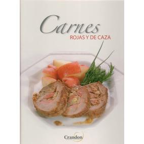 Carnes Rojas Y De Caza / Instituto Crandon
