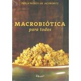 Macrobiotica Para Todos - Palacci De Jacobowitz, Perla