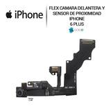 Flex De Camara Frontal + Sensor De Proximidad Iphone 6 Plus