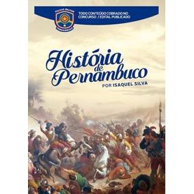 Apostila Historia De Pernambuco Completo