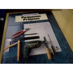 Livro Como Fazer Pequenos Projetos Fliperama De Compensado