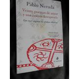 Veinte Poemas De Amor - Bilingue,mapudungun- Pablo Neruda
